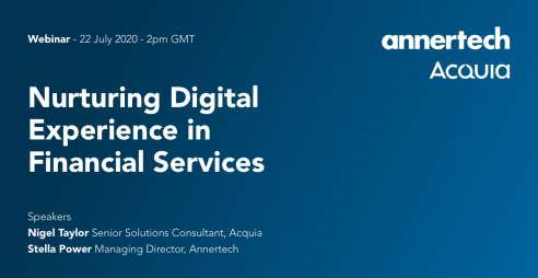 Nurturing Digital Experience in Financial Services webinar - 22nd July 2020