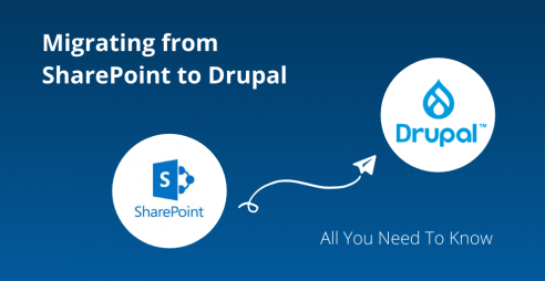 Migrating SharePoint to Drupal - All You Need To Know